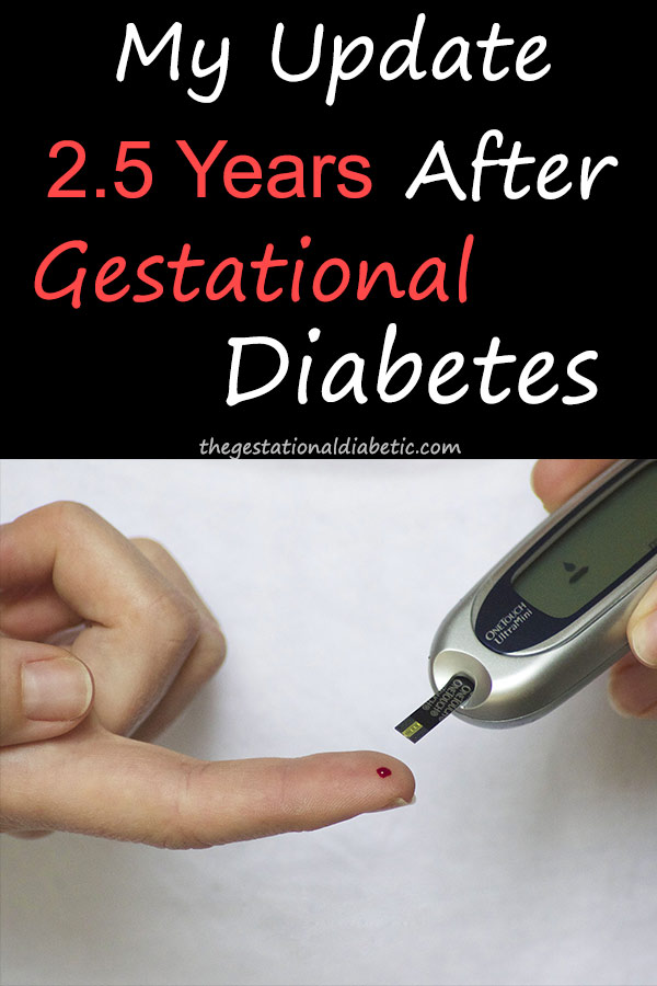 "At home blood sugar testing with text ""My update 2.5 years after gestational diabetes"