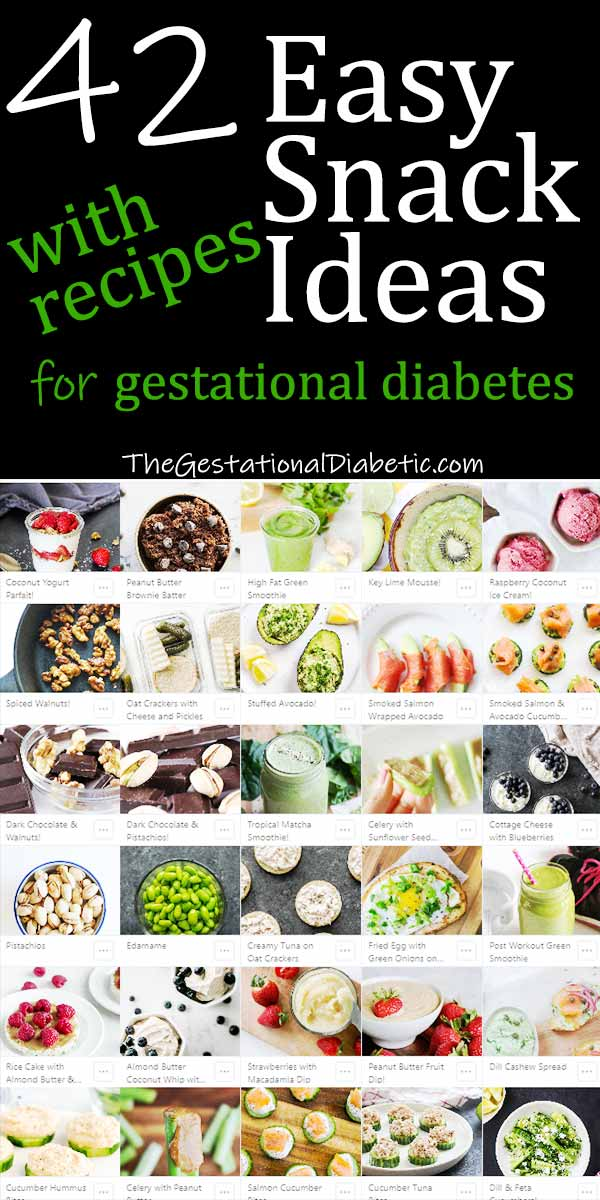 "grid of snacks with overlay text ""42 easy snack ideas for gestational diabetes"""