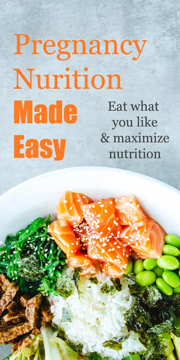 """a bowl of healthy foods with text overlay """"pregnancy nutrition made easy"""""""